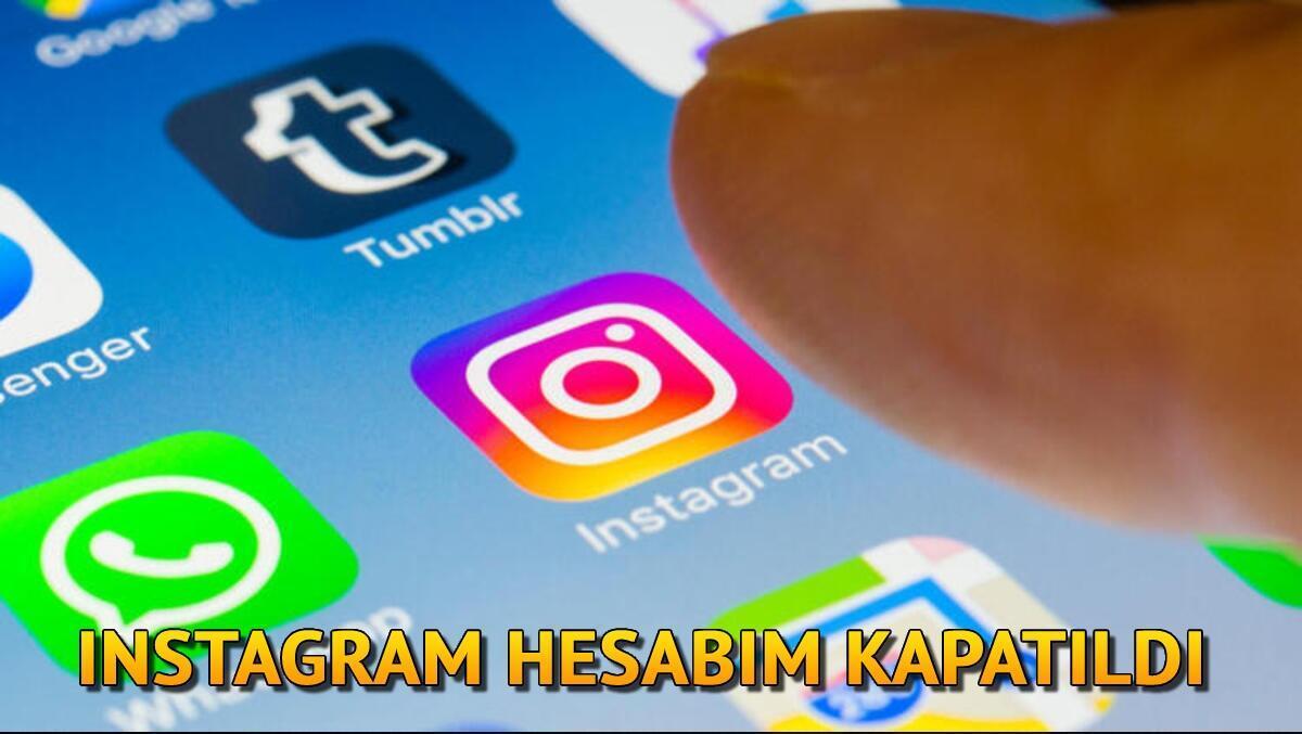 Instagram hesabım kapatıldı ve nasıl açarım? Kapatılan instagram hesabı açma işlemi ve süresi hakkında bilgi