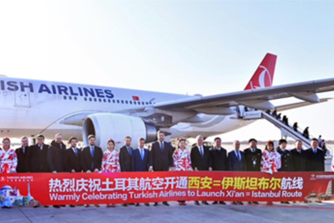 Türk Hava Yolları, Tarihi İpek Yolu'nun başlangıç noktası Xi'an'ı uçuş ağına ekledi