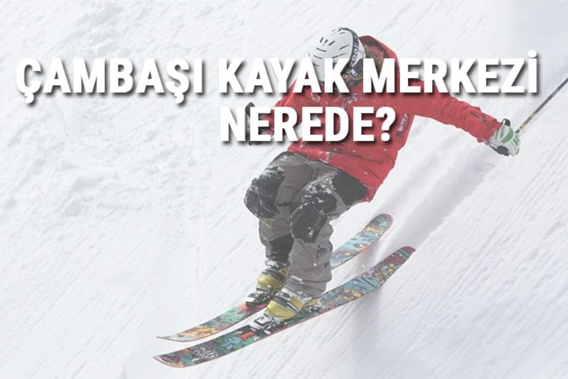 Çambaşı Kayak Merkezi Nerede Ve Nasıl Gidilir? Ordu Kayak Merkezi Ücreti, Ortalama Otel Ve Konaklama Fiyatları