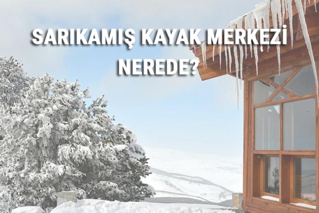 Sarıkamış Kayak Merkezi Nerede Ve Nasıl Gidilir? Kars Kayak Merkezi Ücreti, Ortalama Otel Ve Konaklama Fiyatları