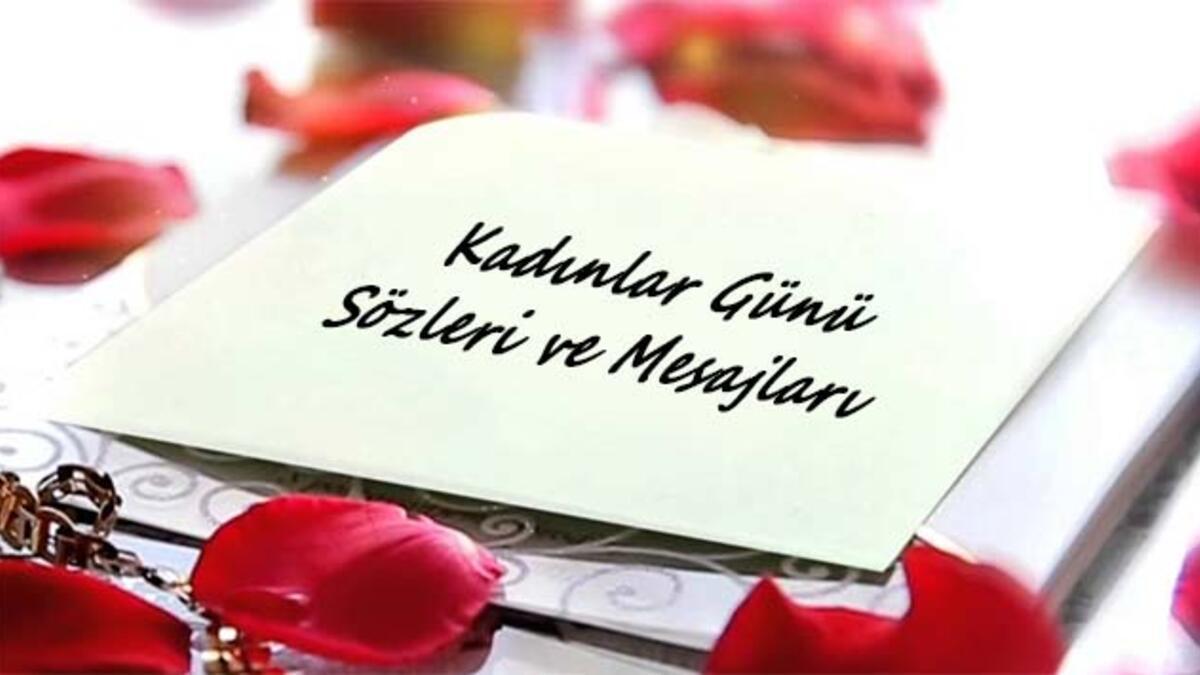 8 Mart Dunya Kadinlar Gunu 2016 Mesajlari Guzel Sozler
