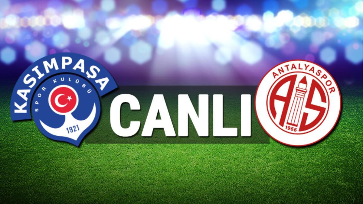 Kasımpaşa - Antalyaspor (CANLI)
