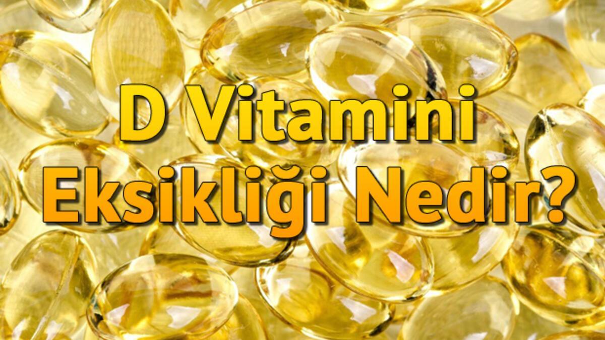 D Vitamini Eksikliği Nedir? D Vitamini Eksikliği Belirtileri Ve Tedavisi -  Sağlık Haberleri