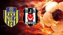 Ankaragücü Beşiktaş maçı ne zaman, saat kaçta