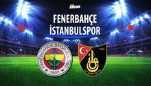 Fenerbahçe - İstanbulspor hazırlık maçı hangi kanalda, saat kaçta Fenerbahçe hazırlık maçı saat ve kanal bilgisi