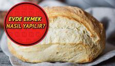 Ekmek nasıl yapılır? Ekşi mayalı ekmek -somun ekmek tarifi ve evde ekmek yapımının püf noktaları