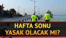 Bu hafta sonu (11-12 Temmuz) sokağa çıkma yasağı olacak mı? Son dakika sokağa çıkma yasağı gelişmeleri