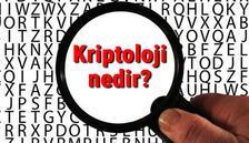 Kriptoloji nedir ve ne iş yapar? Kriptoloji bilimi hakkında kısaca bilgiler