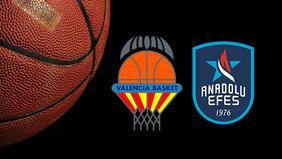Valencia Basket Anadolu Efes maçı hangi kanalda