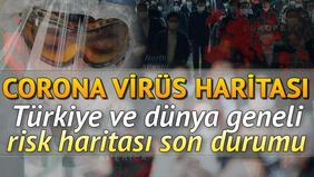 Corona Virüs salgını pandemi haritası: Türkiyede kaç vaka var ölüm sayısı nedir Koronavirüs (covid 19) risk hartiası son veriler