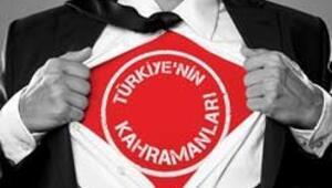 Türkiyenin kahramanları konuşacak