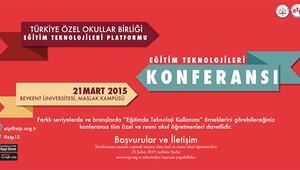 Eğitim Teknolojileri Konferansı 21 Mart'ta