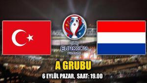 Türkiye Hollanda maçı ne zaman saat kaçta hangi kanalda