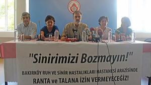 Bakırköy Ruh ve Sinir Hastalıkları Hastanesi için basın toplantısı düzenlendi