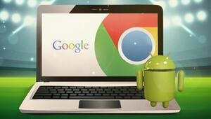 Chrome OS ve Android birleşiyor