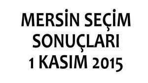 Mersin seçim sonuçları 1 Kasım 2015 (milletvekili listeleri)