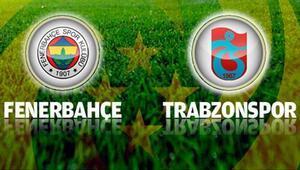 Fenerbahçe Trabzonspor maçı saat kaçta, hangi kanalda canlı olarak izlenecek