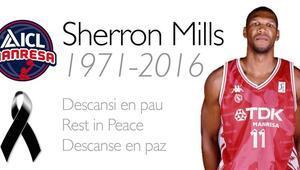 Sherron Mills hayatını kaybetti