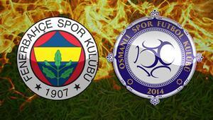 Fenerbahçe Osmanlıspor maçı ne zaman saat kaçta