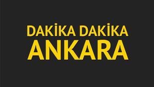 Dakika dakika Ankara