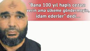 DEAŞ sanığı: 100 yıl hapis verin, ülkeme göndermeyin