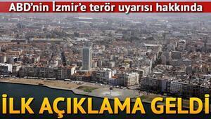 ABDnin İzmir uyarısı hakkında açıklama