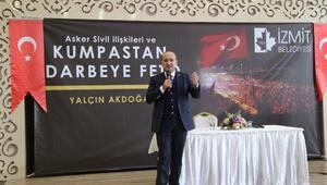 Yalçın Akdoğan: 40 yıl bunları 15 Temmuz için beslemişler