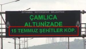 Boğaziçi Köprüsünün yeni adı dijital trafik tabelalarına yansıtıldı
