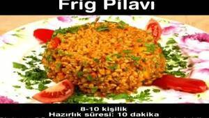 FRİG PİLAVI