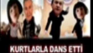KURTLARLA DANS ETTİ