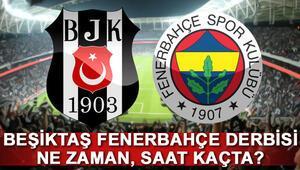 Derbi ne zaman saat kaçta İşte Beşiktaş Fenerbahçe maçının yayınlanacağı kanal...