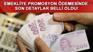 Emekliye promosyon ücretleri ne zaman ödenecek Promosyon ücretleri belirlendi..