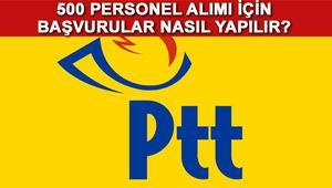 PTT memur alımı başvuru formu nereden doldurulacak