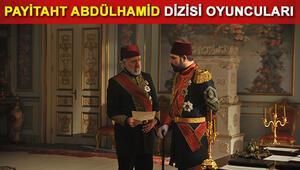 Payitaht Abdülhamid dizisi oyuncuları kimdir Payitaht Abdülhamid dizisi bu akşam ilk bölümüyle ekranlarda
