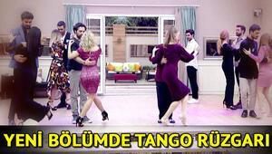 Kısmetse Olur yeni bölüm fragmanında Tango rüzgarı..