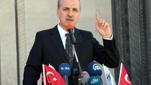 Kurtulmuş: Kimse Türkiyenin iç işlerine burnunu sokmasın (2)