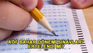 AÖF sınavı ne zaman yapılacak AÖF sınavı ertelendi mi