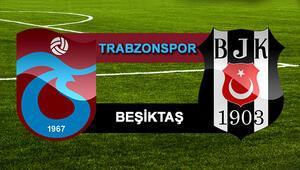 Trabzonspor Beşiktaş derbi maçı bu akşam saat kaçta canlı olarak yayınlanacak