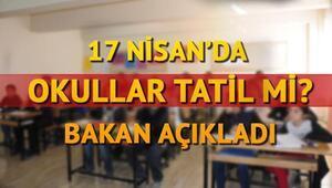 17 Nisan Pazartesi okullar tatil mi