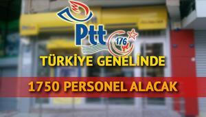 PTT personel alımı başvuruları başladı - 1750 PTT personel alımı için şartlar neler