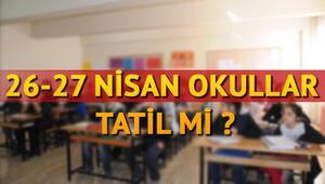 28 Nisanda okullar tatil olacak mı Milli Eğitim Bakanlığı'ndan açıklama