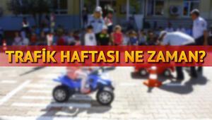 Trafik Haftası ne zaman Trafik Haftası etkinlikleri