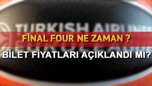 2017 Final Four ne zaman oynanacak Final Four bilet fiyatları açıklandı mı