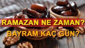 Ramazan ne zaman başlıyor Bayram ne zaman