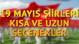 19 Mayıs Atatürkü Anma Gençlik ve Spor Bayramı şiirleri