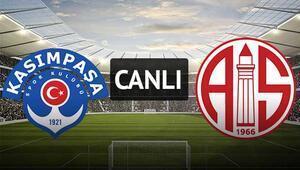 Kasımpaşa - Antalyaspor / CANLI ANLATIM