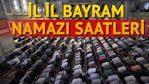 İstanbul, Ankara ve İzmirde bayram namazı saat kaçta kılınacak İşte il il bayram namazı saatleri