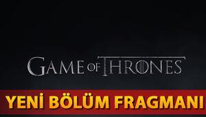 Game Of Thrones 7. sezon 3. bölüm yeni fragmanı merak uyandırdı