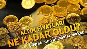 Altın fiyatları bugün ne kadar İşte Çeyrek altın fiyatları