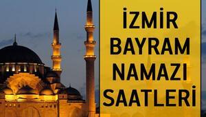 İzmirde bayram namazı saat kaçta İşte İzmir bayram namazı vakitleri